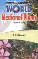 Encyclopaedia of World Medicinal Plants