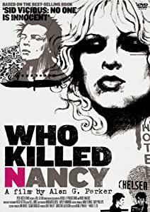 WHO KILLED NANCY?(通常版) [DVD]