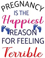 PREGNANCY IS THE HAPPIEST PEASON FOR FEELING TERRIBLE: Mint Green Stripes Tracker for Newborns, Breastfeeding Journal, Sleeping and Baby Health Notebook