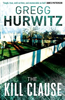 The Kill Clause (Tim Rackley Book 1) by [Hurwitz, Gregg]