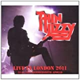 Live In London 2011: Hammersmith Apollo 1-22-2011 by THIN LIZZY (2011-05-03)