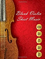 Blank Violin Sheet Music: Blank Violin Music Paper/100 pages/With Wipe Clean Music Paper Composition Sheet (Volume 1) [並行輸入品]