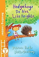 Hedgehogs Do Not Like Heights (Reading Ladder, Level 2)