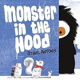 [Antony, Steve]のMonster in the Hood