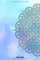 Yoga Planer - Mandala: Yoga Kalender zum eintragen und ausfuellen - Yoga Tagebuch - Yoga Tracker - Notizbuch - ca. A5 - Planner mit glaenzendem Softcover