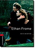 Ethan Frome (Oxford Bookworms Library: Stage 3)