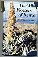 Wild Flowers of Kenya