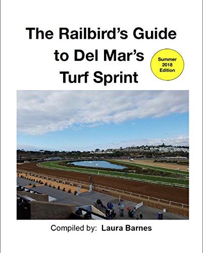 The Railbird's Guide to Del Ma...