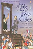 A Tale of Two Cities (Usborne Young Reading: Series 3)