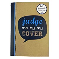 a5Caseboundノートブック–Kraftyスローガン(Judge Me By Myカバー)デザイン–140ページ–ルールド–サイズ8.3X 5.8'