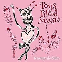 Toys Blood Music (アナログLP盤) [Analog]