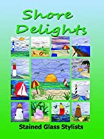 Shore Delights - Stained Glass Pattern Book