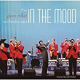 THE GLENN MILLER ORCHESTRA 2013 ^IN THE MOOD^