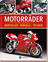Motorraeder: Hersteller, Modelle, Technik