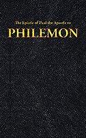 The Epistle of Paul the Apostle to PHILEMON (New Testament)