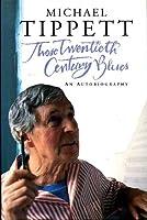 Those Twentieth Century Blues: An Autobiography