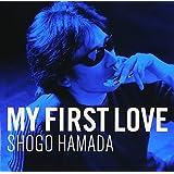 My First Love by Shogo Hamada (2005-07-06)
