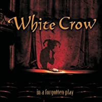 In a Forgotten Play by White Crow