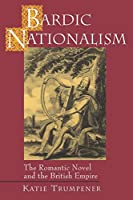 Bardic Nationalism (Literature in History)