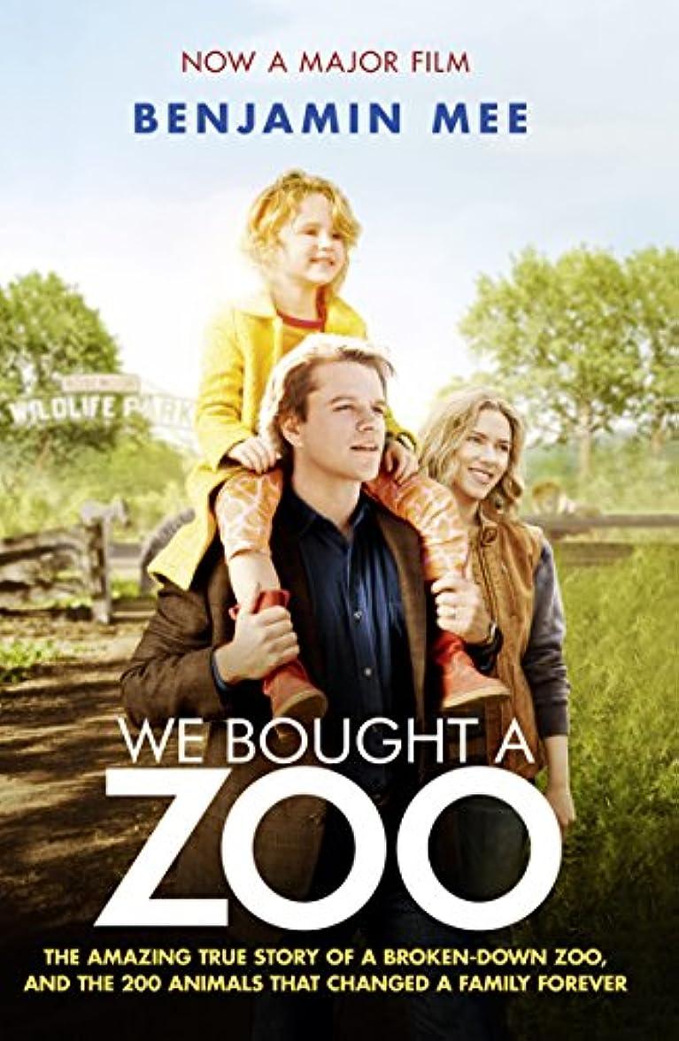 今晩単なる分岐するWe Bought a Zoo (English Edition)
