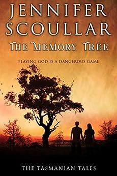 The Memory Tree (The Tasmanian Tales Book 3) by [Scoullar, Jennifer]