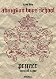 abingdon boys school/primer ~musical score~ (スコア・ブック)