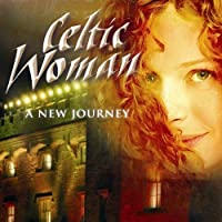 New Journey by Celtic Woman (2007-03-20)