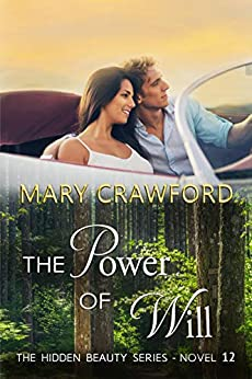The Power of Will (A Hidden Beauty Novel Book 12) by [Crawford, Mary]
