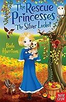 The Rescue Princesses: The Silver Locket