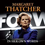 Margaret Thatcher in Her Own Words (CD Box Set)