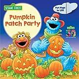 Pumpkin Patch Party (Sesame Street) (Sesame Street Board Books)