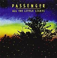 All The Little Lights by Passenger (2012-08-28)