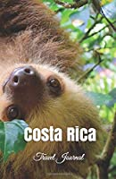 Costa Rica Travel Journal: Perfect Size 100 Page Notebook Diary