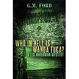 Who In Hell Is Wanda Fuca?: 1