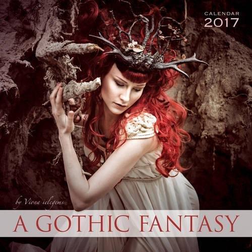 A Gothic Fantasy Wall Calendar 2017