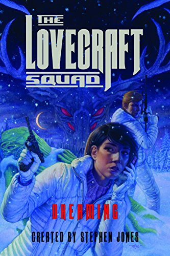 The Lovecraft Squad: Dreaming