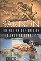 Samson the Modern-Day America