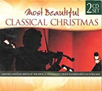 Most Beautiful Classical Christmas