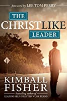 The Christlike Leader