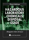 Hazardous Laboratory Chemicals Disposal Guide (English Edition)