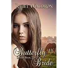 The Butterfly Bride (Sisters Book 2)