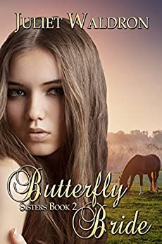 The Butterfly Bride (Sisters Book 2) by [Waldron, Juliet]
