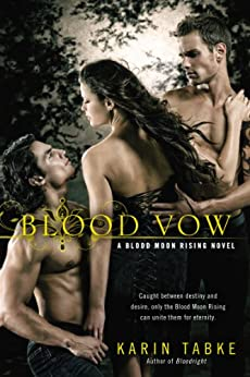 Blood Vow (A Blood Moon Rising Novel) by [Tabke, Karin]