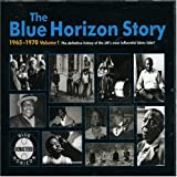 The Blue Horizon Story...Vol.1