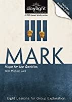 Mark - Hope for the Gentiles DVD & Leader's Guide (Daylight Bible Studies)
