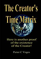 The Creator's Time Matrix