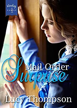 Mail Order Surprise (Harding Family Book 1) by [Thompson, Lucy]