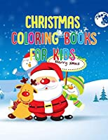 "Christmas Coloring Book For Kids: Christmas Coloring Book For Kids 50 Pages 8.5""x 11"""