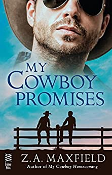 My Cowboy Promises by [Maxfield, Z.A.]