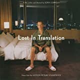 Lost In Translation - Original Motion Picture Soundtrack